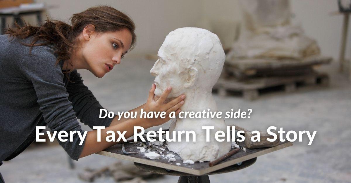 Every Tax Return Tells a Story…